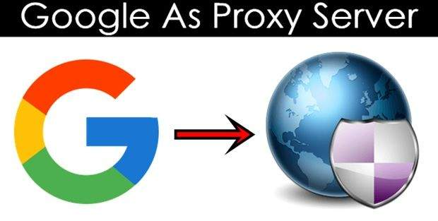 How To Use Google As Proxy Server in 2 Awesome Ways