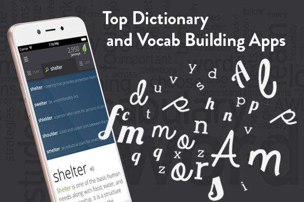 Top Dictionary and Vocab Building Apps