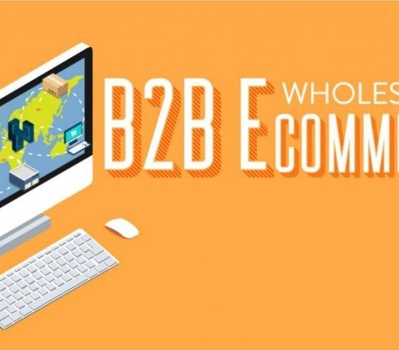 4 Tips for Perfecting Your B2B E-commerce Platform