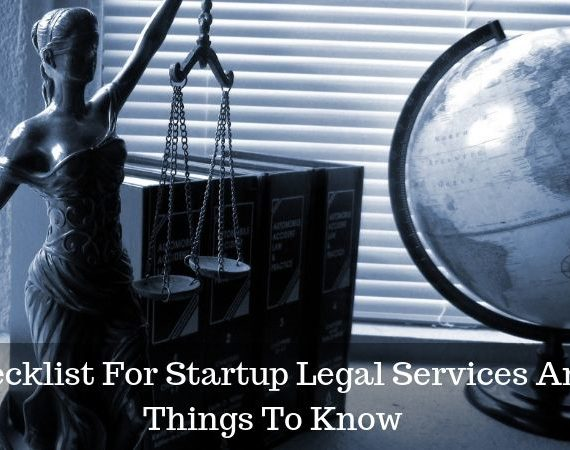 Checklist For Startup Legal Services And Things To Know