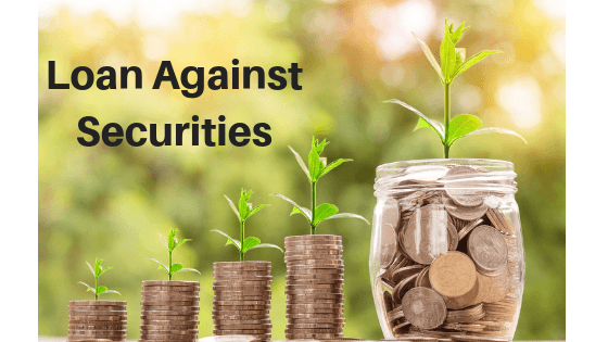 Want to Apply for Loan Against Securities? Know More Now!