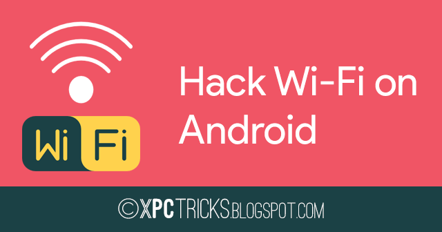 12 best Android apps for hacking Wi-Fi