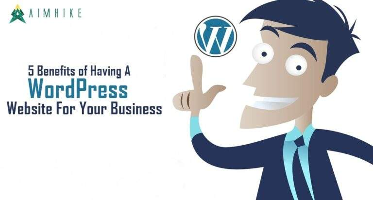 5 Benefits of having a WordPress website for your business