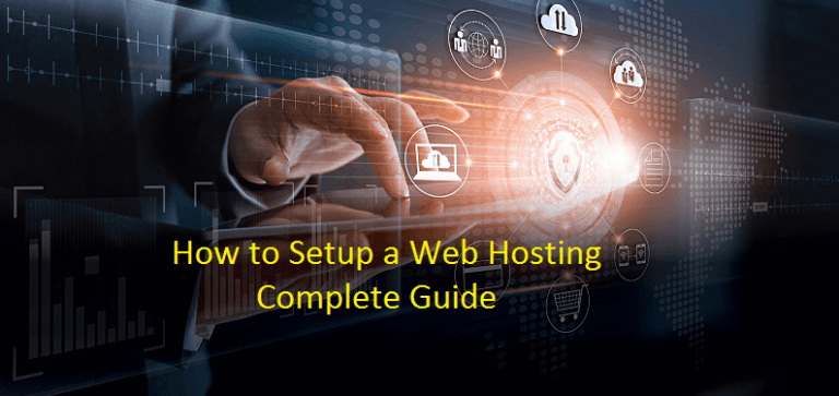 How to Setup a Web hosting – Complete Guide