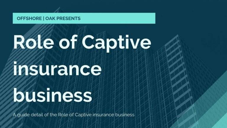 What is the Role of Captive insurance business
