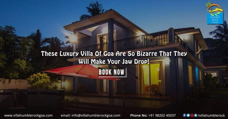 These Luxury Villa Of Goa Are So Bizarre That They Will Make Your Jaw Drop!