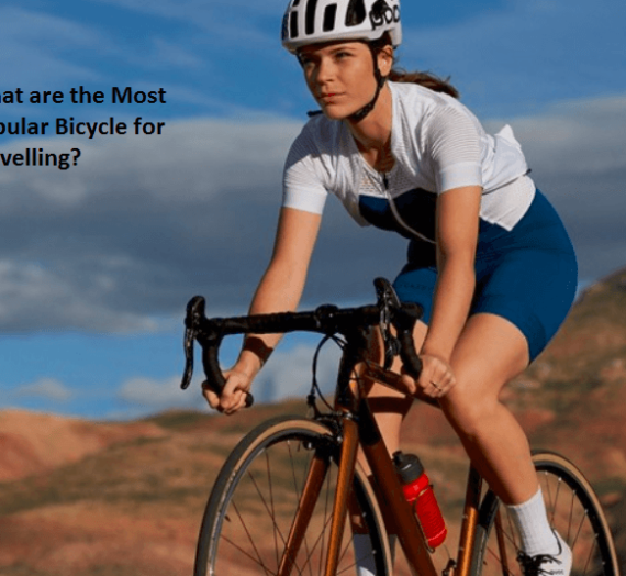 What are the Most Popular Bicycle for Travelling?
