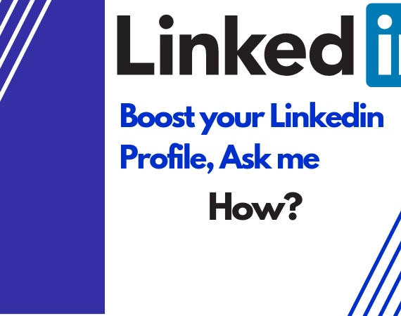 10 WAYS TO BOOST YOUR LINKEDIN PROFILE