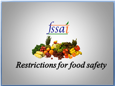 Various restrictions put by FSSAI on food businesses