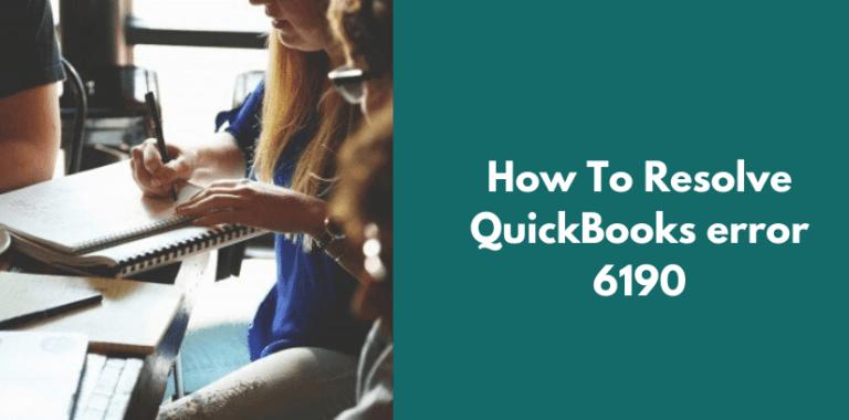 How To Resolve QuickBooks error 6190