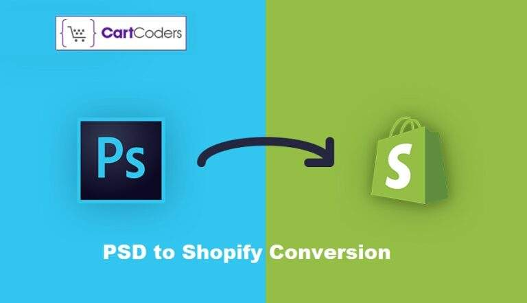 How To Convert PSD To Shopify With An Ease?