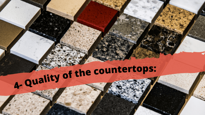 quality of the countertops