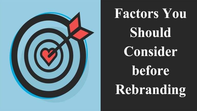 Factors You Should Consider before Rebranding