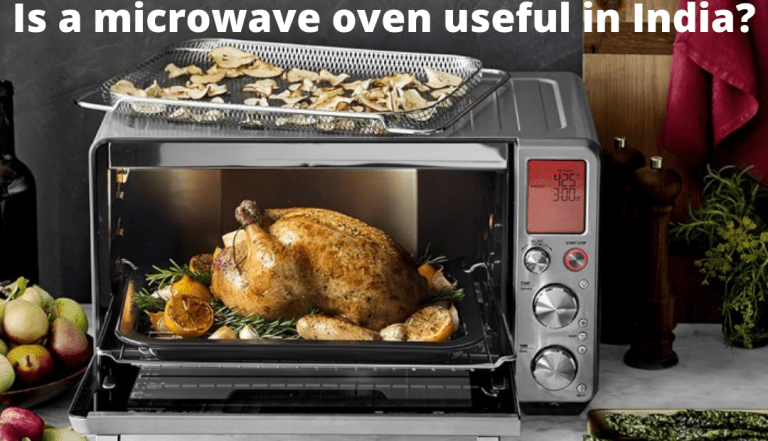 Is a microwave oven useful in India?