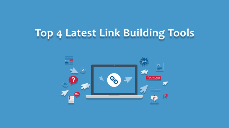 Top 4 Latest Link Building Tools to Use in 2021