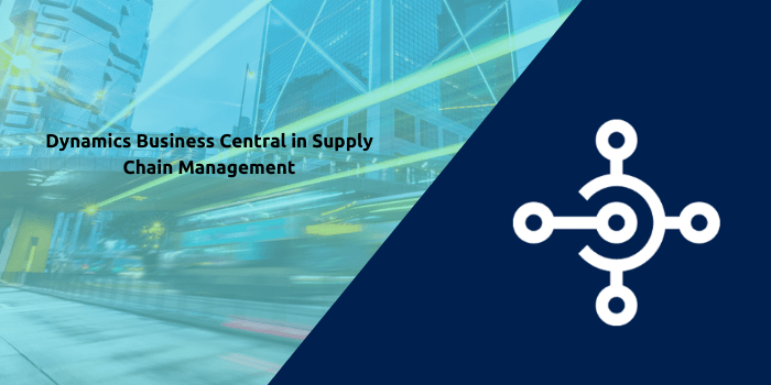 dynamics business central supply chain management