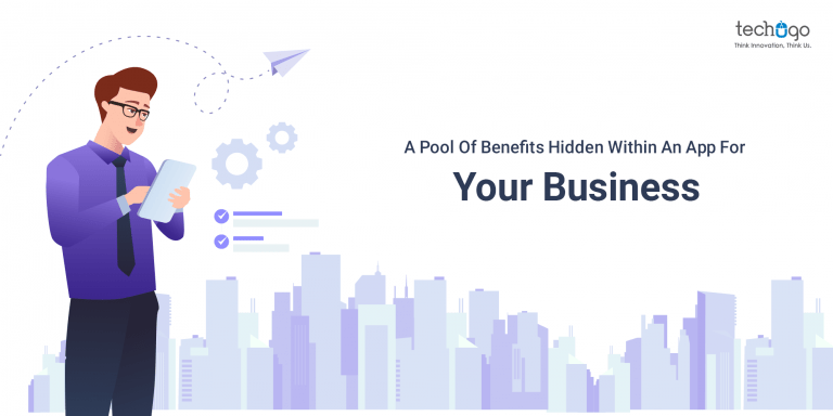 A Pool Of Benefits Hidden Within An App For Your Business