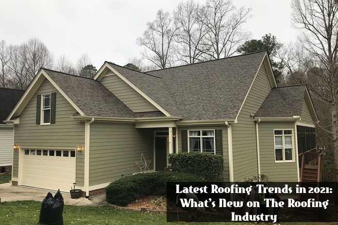 Latest Roofing Trends