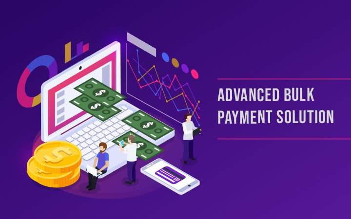 How Bulk Payment Solutions are Revolutionizing the FinTech Industry?