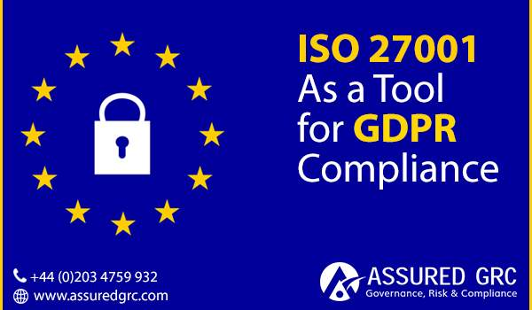 ISO 27001 As A Tool for GDPR Compliance