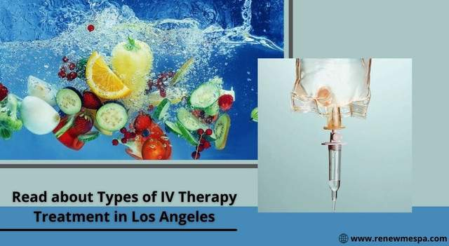 Benefits and Types of IV Therapy Treatment