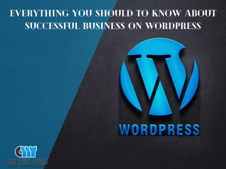 Everything You Should Know About Successful Business On WordPress