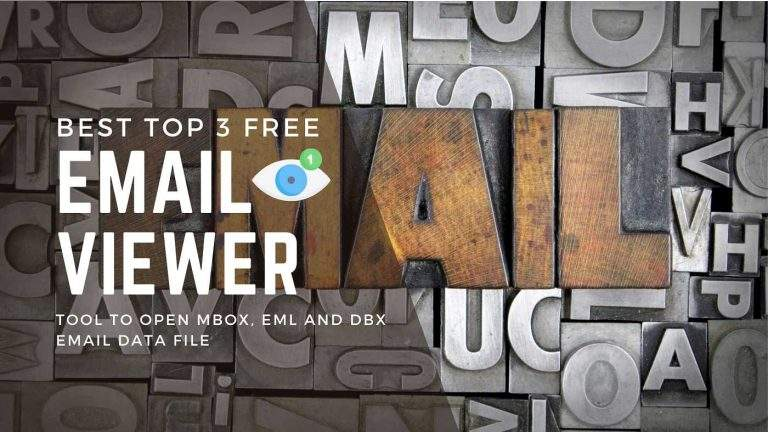 Top 3 Free Email Viewer Tools