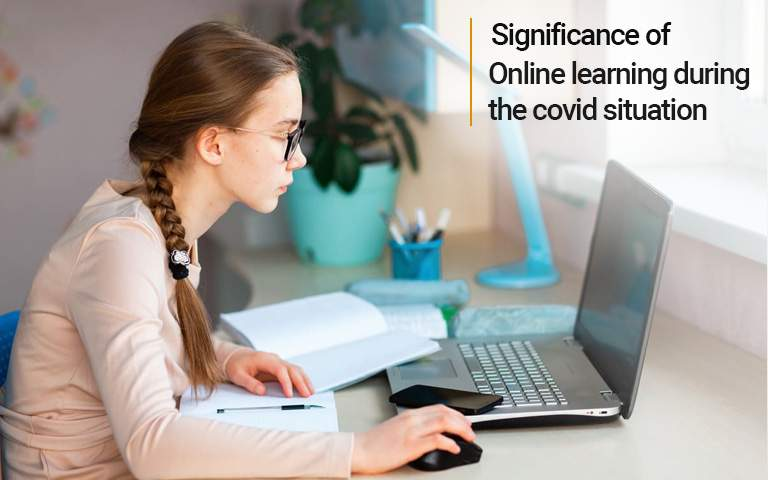 Significance of Online Learning During The COVID Situation